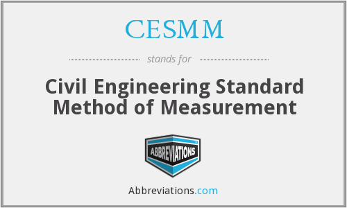 CESMM - Civil Engineering Standard Method of Measurement