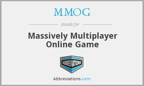 MMOG - Massively Multiplayer Online Game