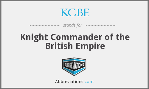 KCBE - Knight Commander of the British Empire