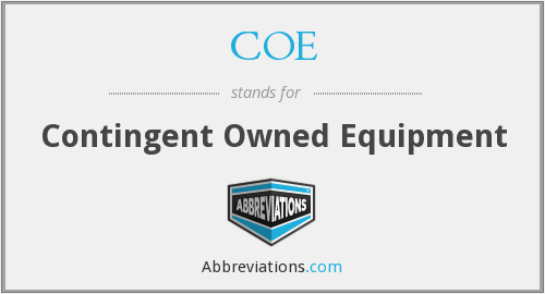 COE - Contingent Owned Equipment