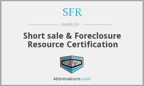 SFR - Short sale & Foreclosure Resource Certification