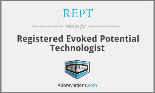 REPT - Registered Evoked Potential Technologist
