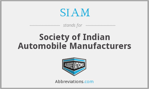 SIAM - Society of Indian Automobile Manufacturers