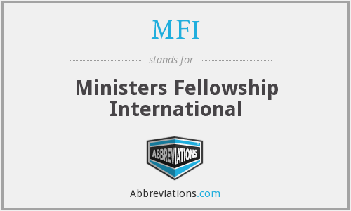MFI - Ministers Fellowship International