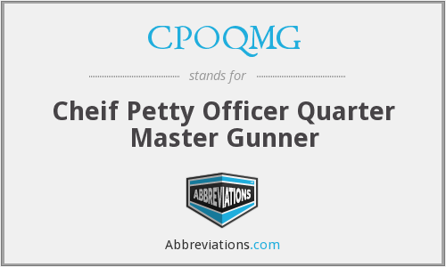 CPOQMG - Cheif Petty Officer Quarter Master Gunner