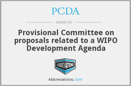 PCDA - Provisional Committee on proposals related to a WIPO Development Agenda