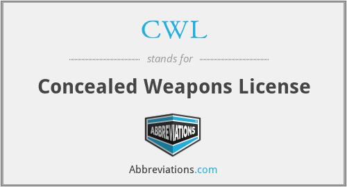 CWL - Concealed Weapons License