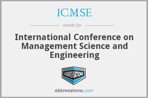 ICMSE - International Conference on Management Science and Engineering