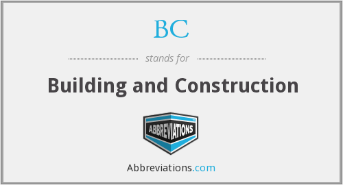 BC - Building and Construction