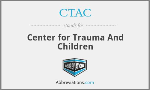 CTAC - Center for Trauma And Children