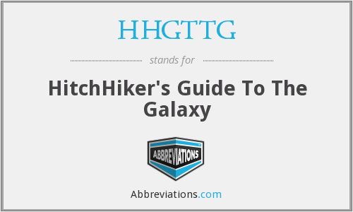 HHGTTG - HitchHiker's Guide To The Galaxy
