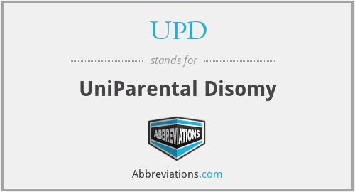 UPD - UniParental Disomy