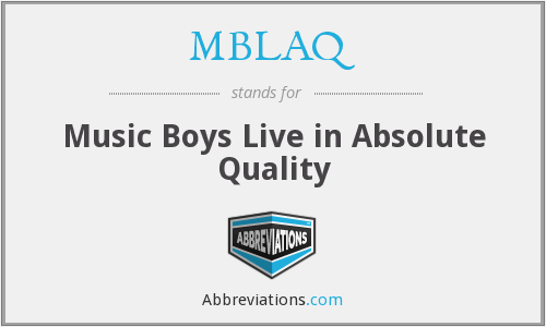 MBLAQ - Music Boys Live in Absolute Quality