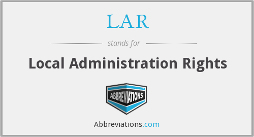 LAR - Local Administration Rights
