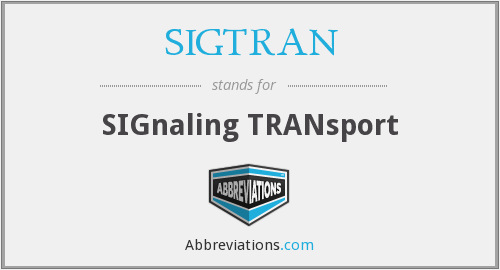 What does SIGTRAN stand for?