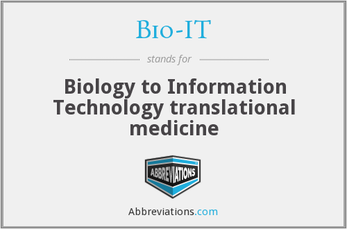 What does BIO-IT stand for?