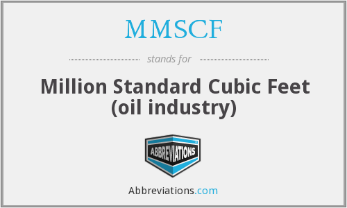 What does MMSCF stand for?