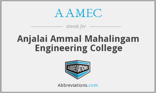 AAMEC - Anjalai Ammal Mahalingam Engineering College