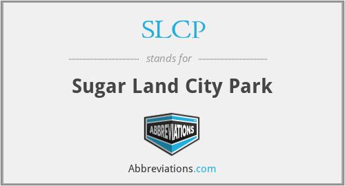 SLCP - Sugar Land City Park