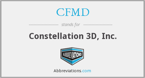 CFMD - Constellation 3D, Inc.
