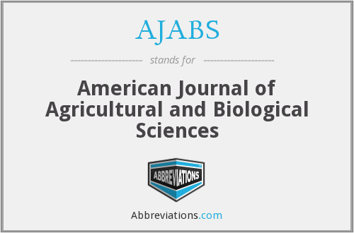 AJABS - American Journal of Agricultural and Biological Sciences