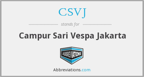 What does CSVJ stand for?
