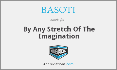BASOTI - By Any Stretch Of The Imagination