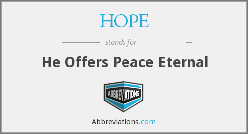 HOPE - He Offers Peace Eternal
