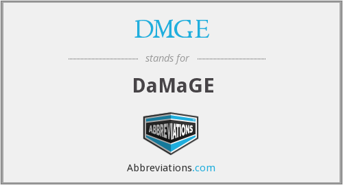 What does DMGE stand for?
