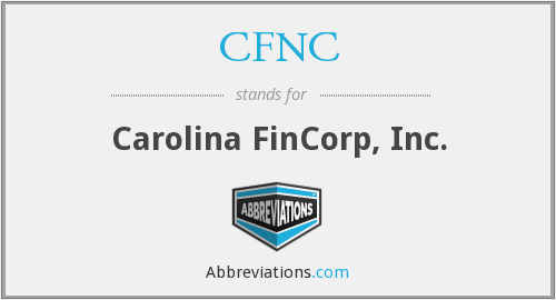 CFNC - Carolina FinCorp, Inc.