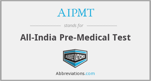 AIPMT - All-India Pre-Medical Test