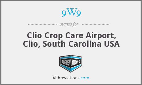 9W9 - Clio Crop Care Airport, Clio, South Carolina USA