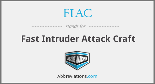 FIAC - Fast Intruder Attack Craft