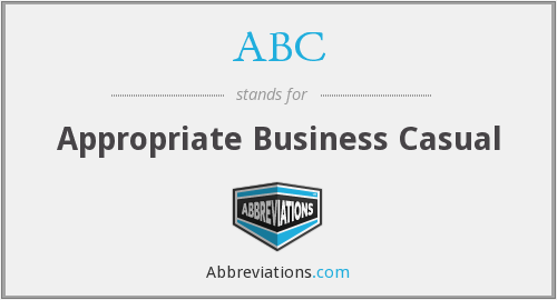ABC - Appropriate Business Casual