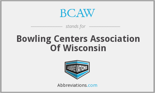 BCAW - Bowling Centers Association Of Wisconsin