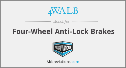 4WALB - Four-Wheel Anti-Lock Brakes