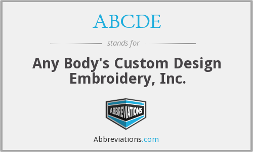 ABCDE - Any Body's Custom Design Embroidery, Inc.