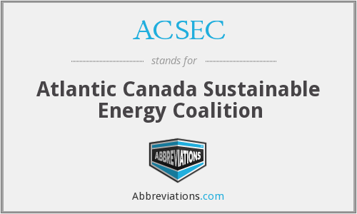 ACSEC - Atlantic Canada Sustainable Energy Coalition