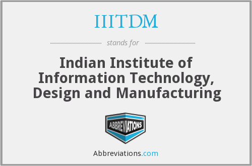 What does IIITDM stand for?