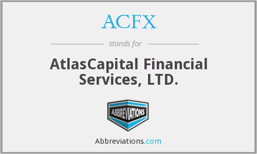 ACFX - AtlasCapital Financial Services, LTD.