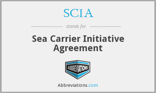 SCIA - Sea Carrier Initiative Agreement