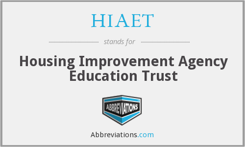 What does HIAET stand for?
