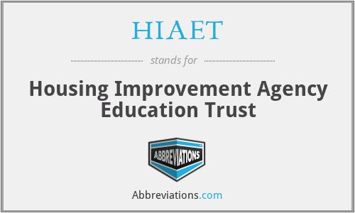HIAET - Housing Improvement Agency Education Trust