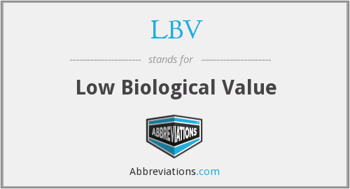 LBV - Low Biological Value