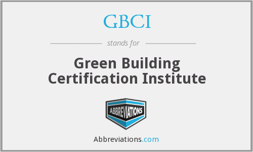 GBCI - Green Building Certification Institute