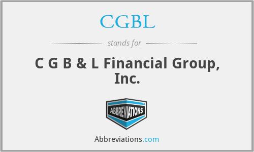 CGBL - C G B & L Financial Group, Inc.