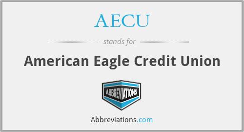 AECU - American Eagle Credit Union