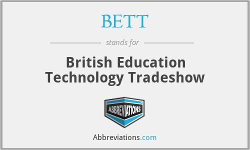 BETT - British Education Technology Tradeshow