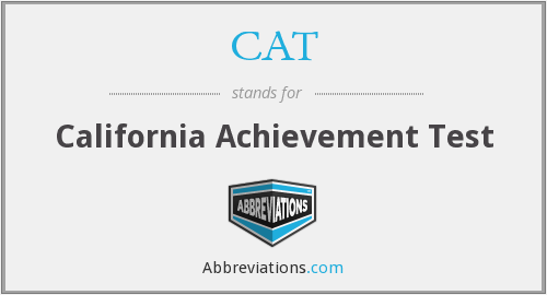 CAT - California Achievement Test