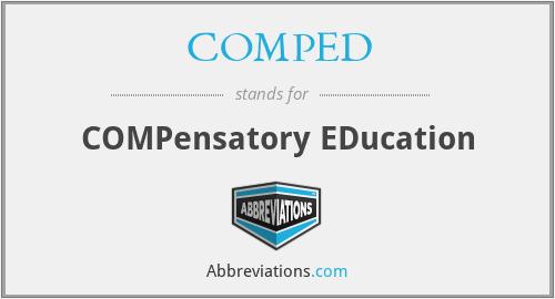COMPED - COMPensatory EDucation